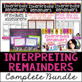 4th Grade Division 4.OA.3 Interpreting Remainders Bundle 5 PRODUCTS IN 1!