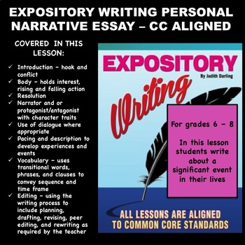 EXPOSITORY WRITING PERSONAL NARRATIVE ESSAY 6 8th Grade CC Aligned