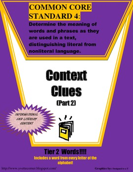 COMMON CORE Aligned Context Clue Part 2 (Includes Tier 2 Words!)