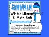 COMMON CORE Aligned SNOWMAN Math & Literacy Unit