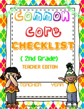 COMMON CORE CHECKLIST ELA AND MATH 2ND GRADE BACK TO SCHOOL