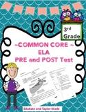 COMMON CORE ELA PRE/POST TEST (Benchmark) 3rd Grade
