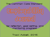 COMMON CORE - Employability Journal - Reflection, Self-Assessmnet, Goals