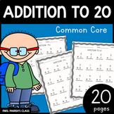 COMMON CORE: FIRST GRADE -ADD TO 20 1.OA.6