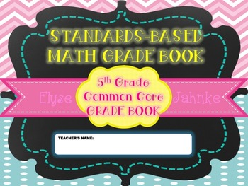 STANDARDS-BASED GRADE BOOK {5th Grade Math CCSS}*EDITABLE AND B&W INCLUDED*