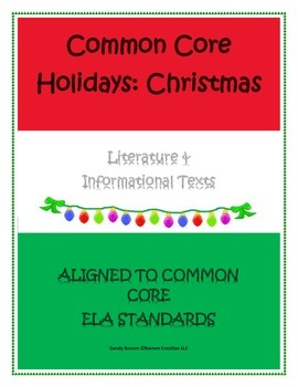 COMMON CORE HOLIDAYS CHRISTMAS Literature & Informational Texts