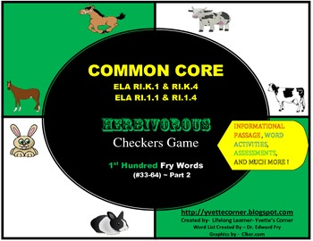 COMMON CORE Herbivorous Checkers Game (First Hundred FRY Words #33-64)