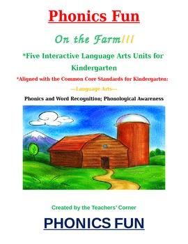 Common Core Kindergarten Language Arts Bundle Pack:  Phonics Fun on the Farm!