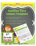 LESSON TEMPLATE {Editable}       5th Grade COMMON CORE -ALL SUBJECTS!!!!!!!!