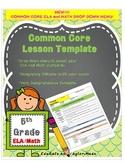 LESSON TEMPLATE {Editable}       5th Grade COMMON CORE -ALL SUBJECTS!!!!!!!!