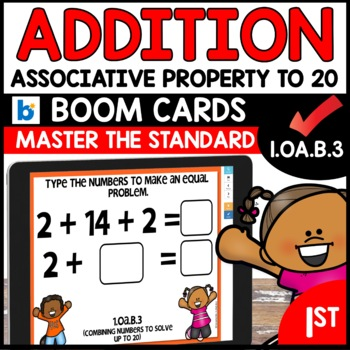 COMMON CORE MATH ASSESSMENT 1.OA.B.3 ASSOCIATIVE PROPERTY | BOOM CARDS