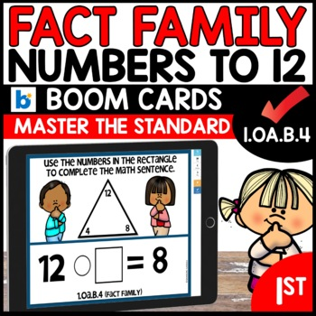 COMMON CORE MATH ASSESSMENT 1.OA.B.4 FACT FAMILY | BOOM CARDS