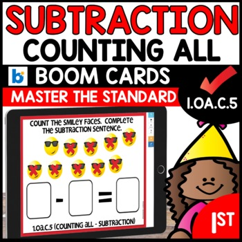 COMMON CORE MATH ASSESSMENT 1.OA.C.5 COUNTING ALL SUBTRACTION  | BOOM CARDS