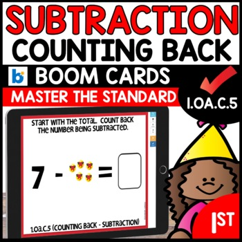 COMMON CORE MATH ASSESSMENT 1.OA.C.5 COUNTING BACK SUBTRACTION  | BOOM CARDS