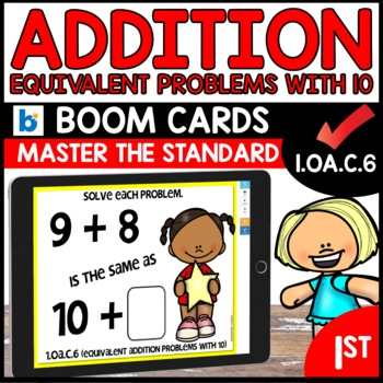 COMMON CORE MATH ASSESSMENT 1.OA.C.6  | BOOM CARDS