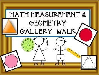 COMMON CORE MATH Measurement and Geometry GALLERY WALK