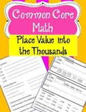 COMMON CORE MATH - Place Value into the THOUSANDS
