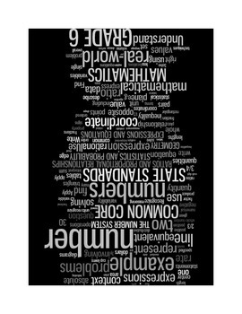 COMMON CORE MATHEMATICS - GRADE 6 - WORDLE POSTER- BLACK WITH GREYS