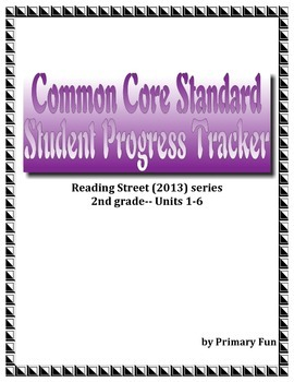 PROGRESS MONITORING/TRACKER SHEETS with CCS (2nd Grade Reading Street)