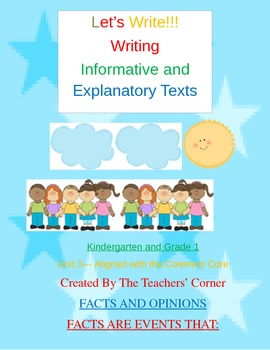 Common Core Writing: Let's Write!!! Informative Writing...K and 1st Grade