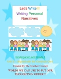Common Core Writing: Let's Write!!! My Personal Narratives...K and 1st Grade