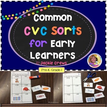 COMMON CVC SORTS FOR EARLY LEARNERS