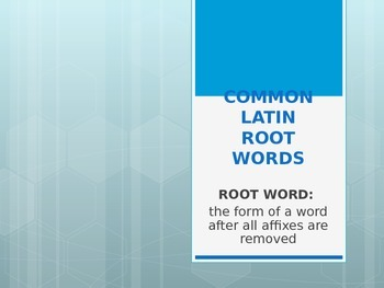 COMMON LATIN ROOT BASE WORDS POWERPOINT PRESENTATION