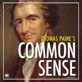 COMMON SENSE: Thomas Paine - A Primary Source Analysis