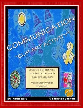 "COMMUNICATION VOCABULARY: ""Clip Art Activity"" (Using Adjectives)"