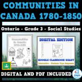 COMMUNITIES IN CANADA, 1780-1850 - Ontario Social Studies - Grade 3