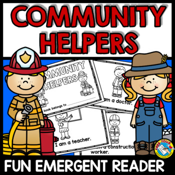 COMMUNITY HELPERS EMERGENT READER (LABOR DAY KINDERGARTEN ACTIVITIES)