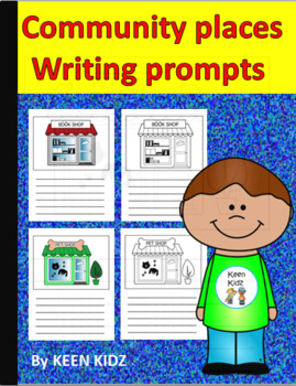 COMMUNITY PLACES WRITING PROMPTS