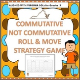 COMMUTATIVE PROPERTY Roll and Move Game 3rd Grade VIRGINIA SOL