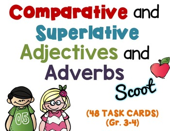 Comparative and Superlative Adjective and Adverb