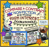 COMPARE and CONTRAST: High Interest Non Fiction~ DOUBLE BUNDLE