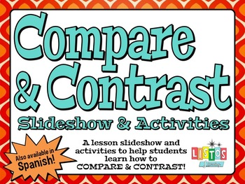COMPARE & CONTRAST Lesson Slideshow & Activities - ENGLISH VERSION