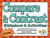 COMPARAR Y CONTRASTAR  Lesson Slideshow & Activities - ¡en Español!
