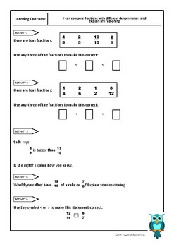 COMPARE FRACTIONS WITH DIFFERENT DENOMINATORS AND EXPLAIN REASONING
