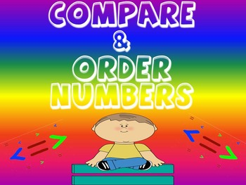 COMPARE & ORDER NUMBERS (INCLUDING FRACTIONS AND DECIMALS)