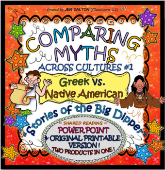 "COMPARING MYTHS #1: THE STORY OF ""THE BIG DIPPER"" (W/BONUS POWER POINT!)"