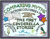 "COMPARING MYTHS ACROSS CULTURES #3: THE FIRST ""CINDERELLA"" STORIES"