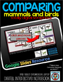 COMPARING Mammals and Birds: DIGITAL Google Drive Activity