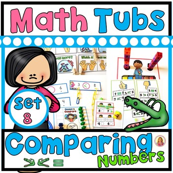 COMPARING NUMBERS Year of Morning Math Tubs or Centers Set 8!