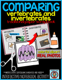 COMPARING Vertebrates and Invertebrates: Interactive Notebook Activity