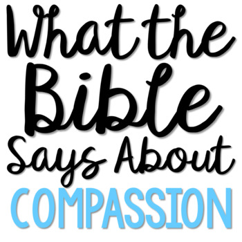 COMPASSION: Bible Activity for Teens, Brochure Project, Interactive Lesson