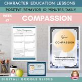 COMPASSION   Google Slides   Positive Behavior   Daily Cha