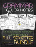 COMPLETE BUNDLE WITH EXTRAS! Grammar color notes: FULL SEMESTER