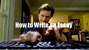 COMPLETE ESSAY WRITING POWERPOINT-Tips and Examples!