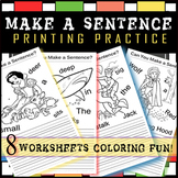 8 Printing Practice Worksheets / Make a Sentence / Coloring Fun!