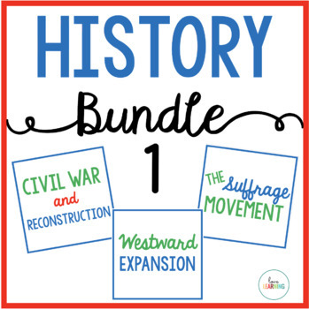 History Bundle 1: Civil War, Westward Expansion, and the Suffrage Movement